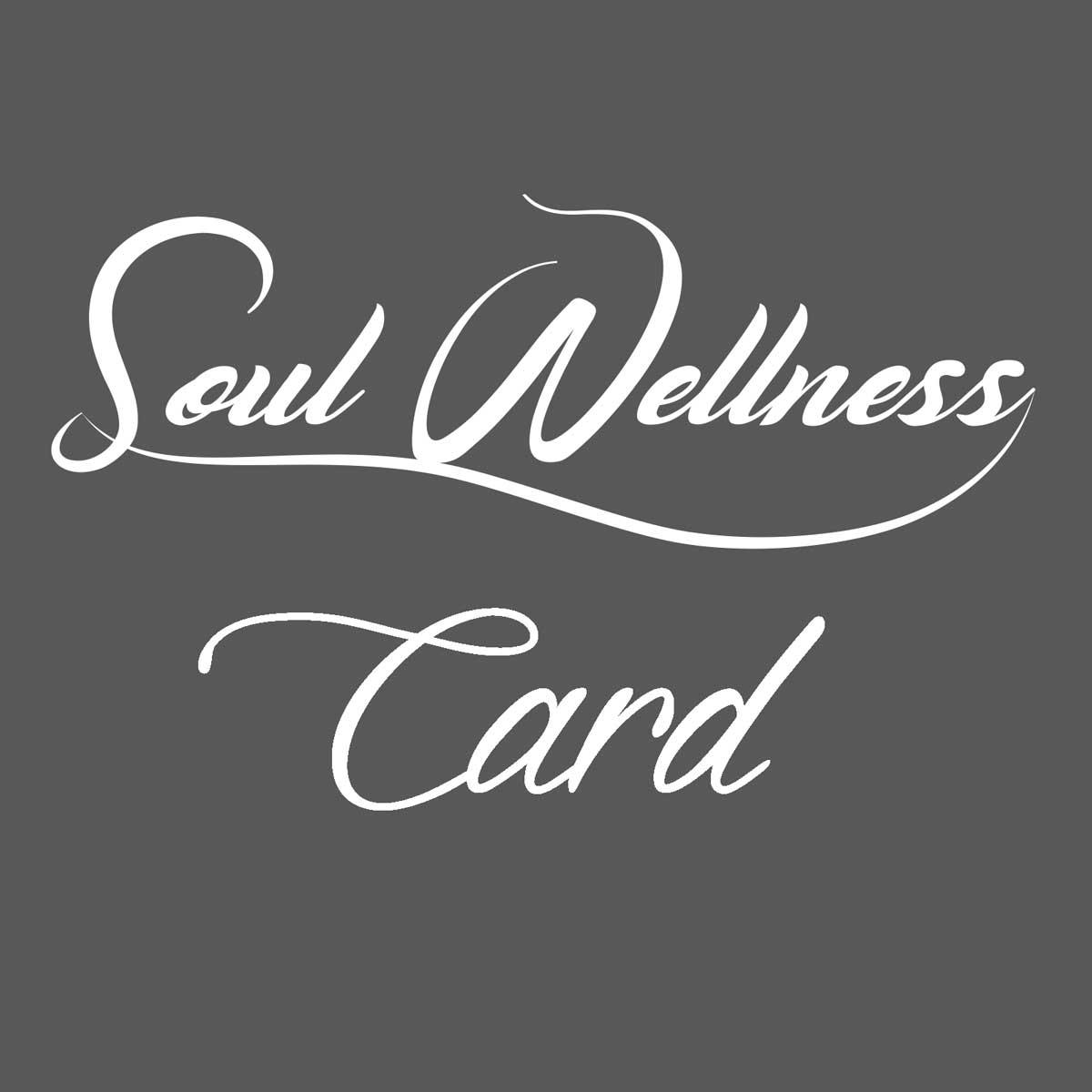 Soul Wellness Card: la libertà di scegliere